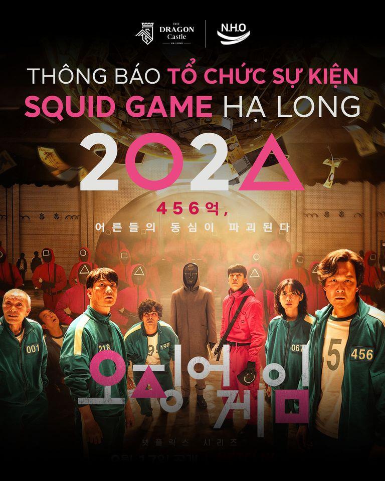 SỰ KIỆN SQUID GAME HẠ LONG